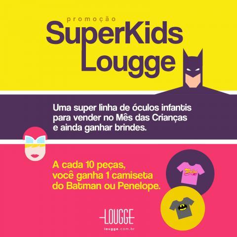 Promoção SuperKids Lougge