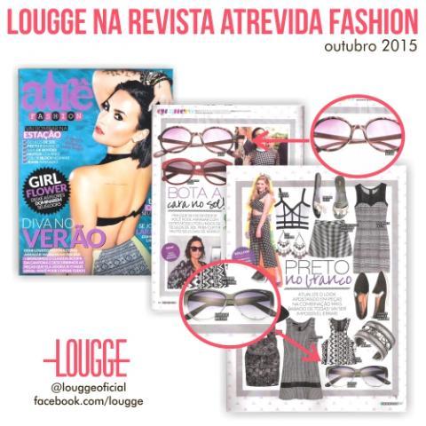 Lougge na Revista Atrevida Fashion