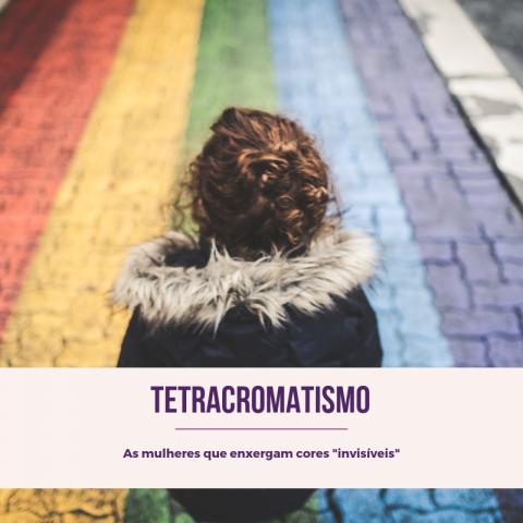 """TETRACROMATISMO - As Mulheres que Enxergam Cores """"Invisíveis"""""""